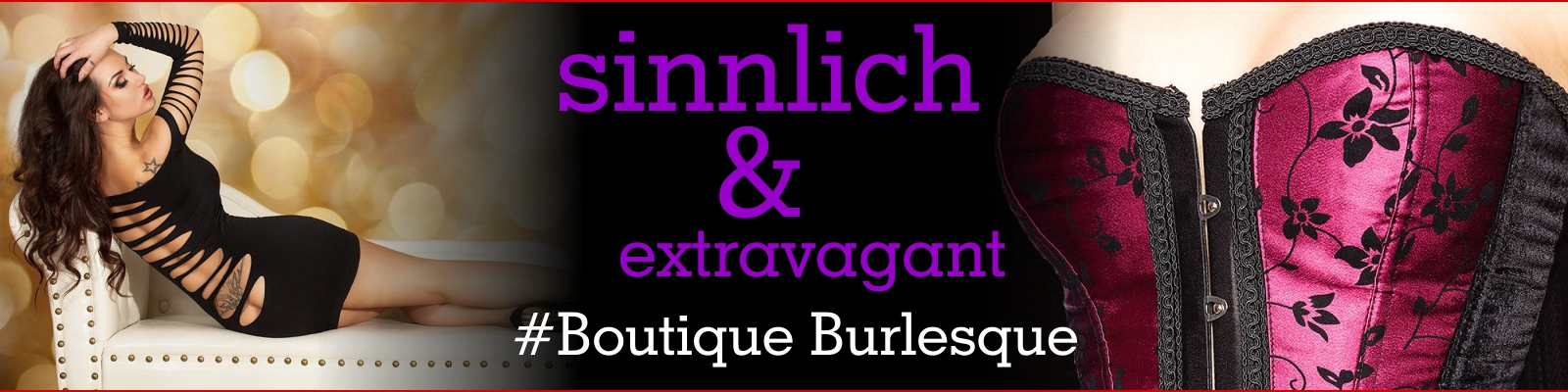 Boutique Burlesque sexy sinnliche Outfits für extravagante Parties in der Spielerspelunke